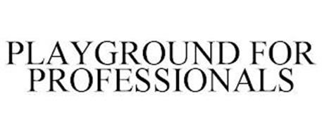 PLAYGROUND FOR PROFESSIONALS