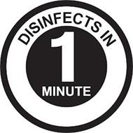 DISINFECTS IN 1 MINUTE