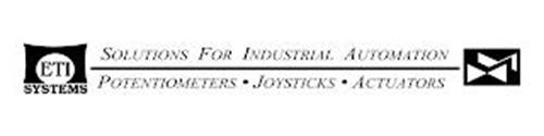 ETI SYSTEMS SOLUTIONS FOR INDUSTRIAL AUTOMATION POTENTIOMETERS JOYSTICKS ACTUATORS