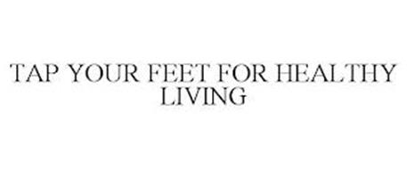 TAP YOUR FEET FOR HEALTHY LIVING