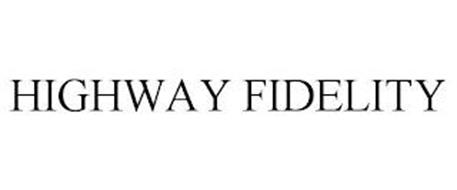 HIGHWAY FIDELITY