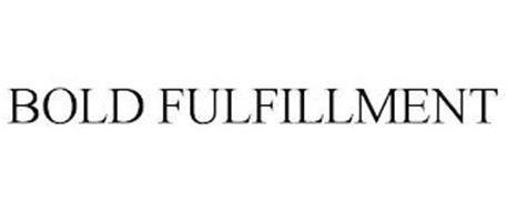 BOLD FULFILLMENT