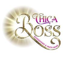 CHICA BOSS ACCESSORIES & MUCH MORE