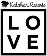 KALAHARI RESORTS LOVE