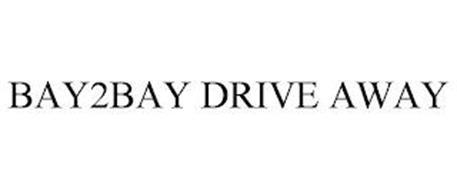 BAY2BAY DRIVE AWAY
