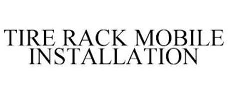 TIRE RACK MOBILE INSTALLATION