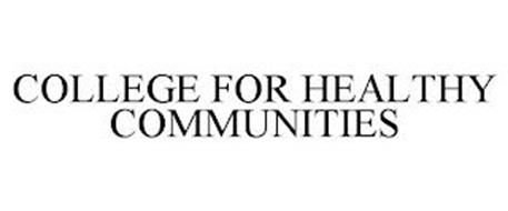 COLLEGE FOR HEALTHY COMMUNITIES