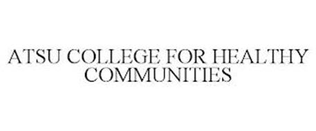 ATSU COLLEGE FOR HEALTHY COMMUNITIES
