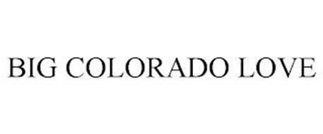 BIG COLORADO LOVE