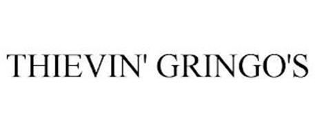 THIEVIN' GRINGO'S