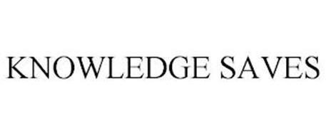 KNOWLEDGE SAVES
