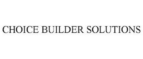 CHOICE BUILDER SOLUTIONS