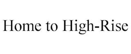 HOME TO HIGH-RISE