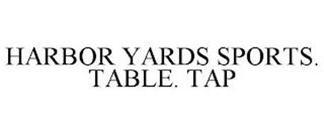HARBOR YARDS SPORTS. TABLE. TAP