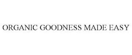ORGANIC GOODNESS MADE EASY