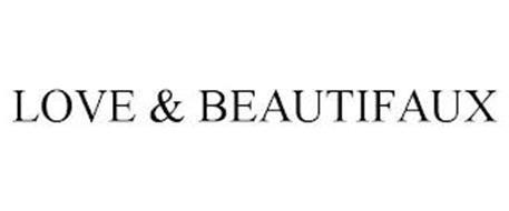 LOVE & BEAUTIFAUX