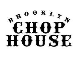 BROOKLYN CHOP HOUSE