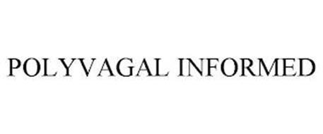POLYVAGAL INFORMED