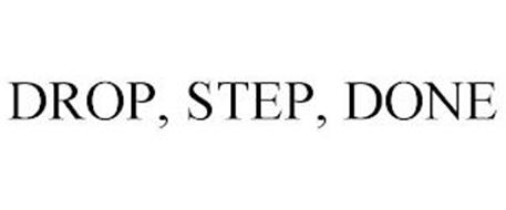DROP - STEP - DONE