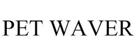 PET WAVER