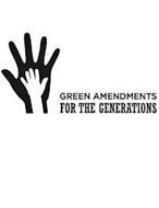 GREEN AMENDMENTS FOR THE GENERATIONS