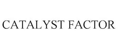 CATALYST FACTOR