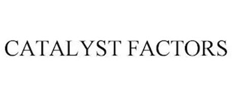 CATALYST FACTORS