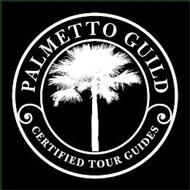 PALMETTO GUILD CERTIFIED TOUR GUIDES