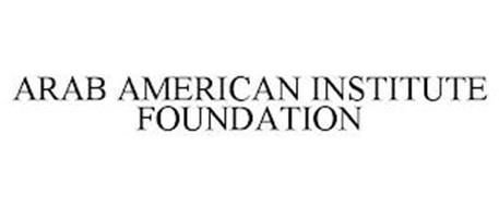 ARAB AMERICAN INSTITUTE FOUNDATION