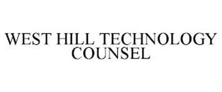 WEST HILL TECHNOLOGY COUNSEL