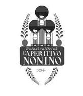 BOTANICALDRINK L'APERITIVO NONINO