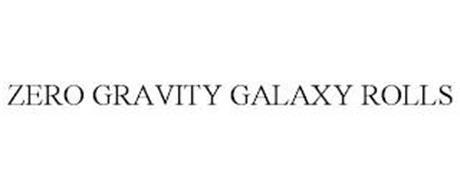 ZERO GRAVITY GALAXY ROLLS
