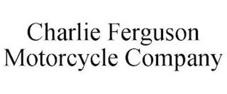 CHARLIE FERGUSON MOTORCYCLE COMPANY