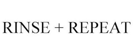 RINSE + REPEAT