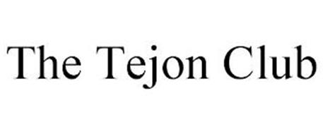 THE TEJON CLUB