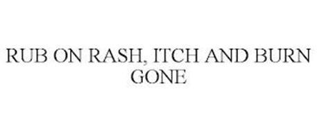 RUB ON RASH, ITCH AND BURN GONE