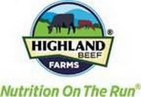 HIGHLAND BEEF FARMS NUTRITION ON THE RUN
