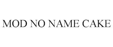 MOD NO NAME CAKE