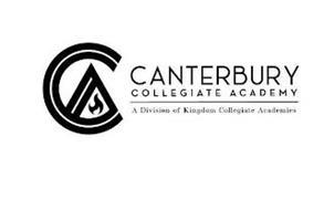CANTERBURY COLLEGIATE ACADEMY A DIVISION OF KINGDOM COLLEGIATE ACADEMIES CA