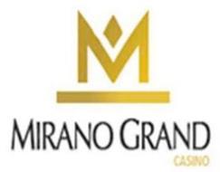 M MIRANO GRAND CASINO