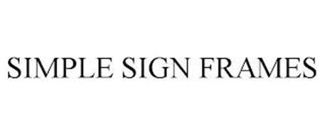 SIMPLE SIGN FRAMES