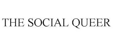 THE SOCIAL QUEER