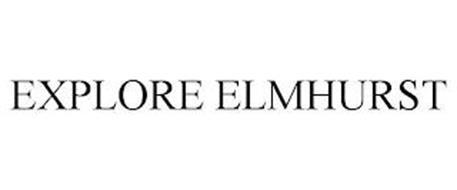 EXPLORE ELMHURST
