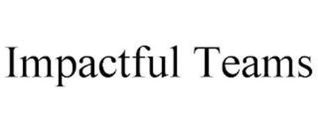 IMPACTFUL TEAMS