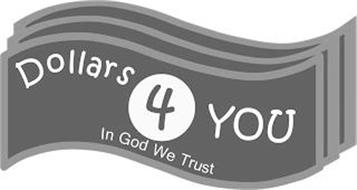 DOLLARS4YOU IN GOD WE TRUST