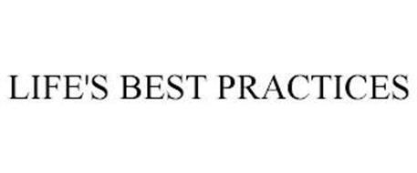 LIFE'S BEST PRACTICES