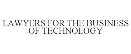 LAWYERS FOR THE BUSINESS OF TECHNOLOGY