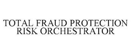 TOTAL FRAUD PROTECTION RISK ORCHESTRATOR