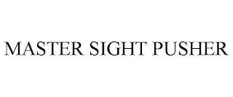 MASTER SIGHT PUSHER