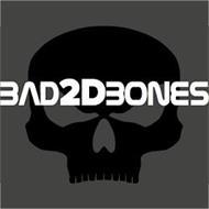 BAD2DBONES